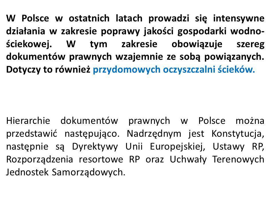 W Polsce w ostatnich latach prowadzi się intensywne działania w zakresie poprawy jakości gospodarki wodno- ściekowej. W tym zakresie obowiązuje szereg