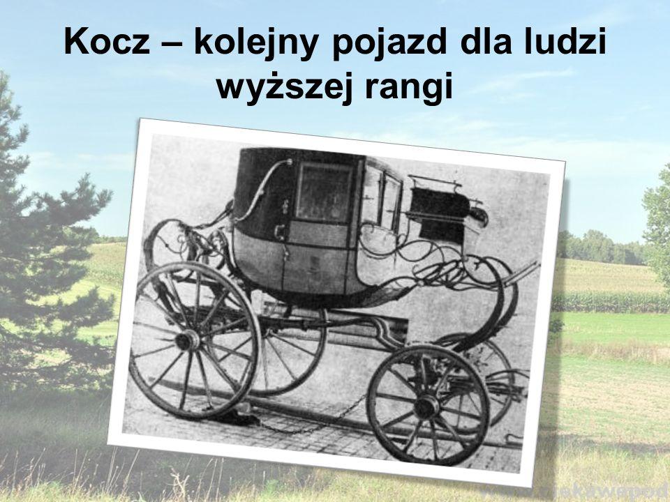 Kolebka - pojazd konny rozpowszechniony wśród warstw wyższych.