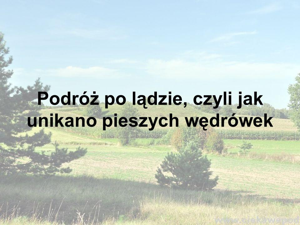Kilka słów od Autora Jak powszechnie wiadomo w XV wieku nie było ani samochodów, ani samolotów, ani nawet pociągów, czy chociażby rowerów.