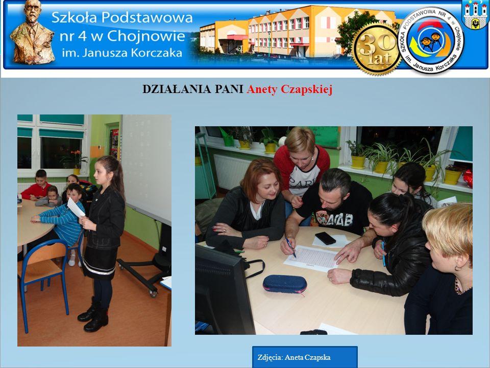 DZIAŁANIA PANI Anety Czapskiej Zdjęcia: Aneta Czapska