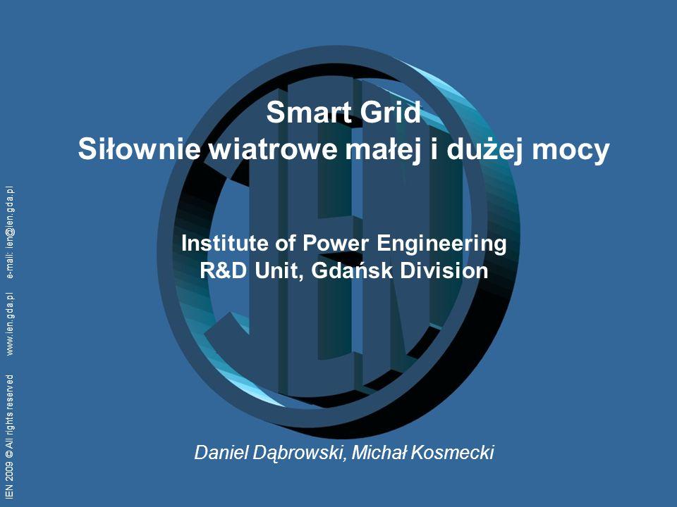 IEN 2009 © wszelkie prawa zastrzeżone www.ien.gda.pl e-mail: ien@ien.gda.pl 32 Regulacja mocy czynnej Standardowo siłownie wiatrowe wyłączają się, gdy prędkość wiatru przekroczy wartość bezpieczną dla pracy turbiny (ok.
