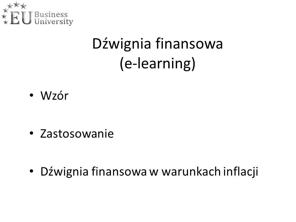 Wzór Zastosowanie Dźwignia finansowa w warunkach inflacji Dźwignia finansowa (e-learning)