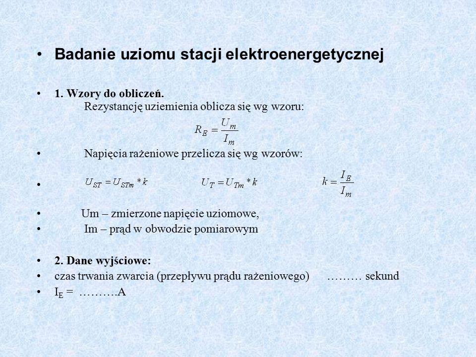 Badanie uziomu stacji elektroenergetycznej 1. Wzory do obliczeń.