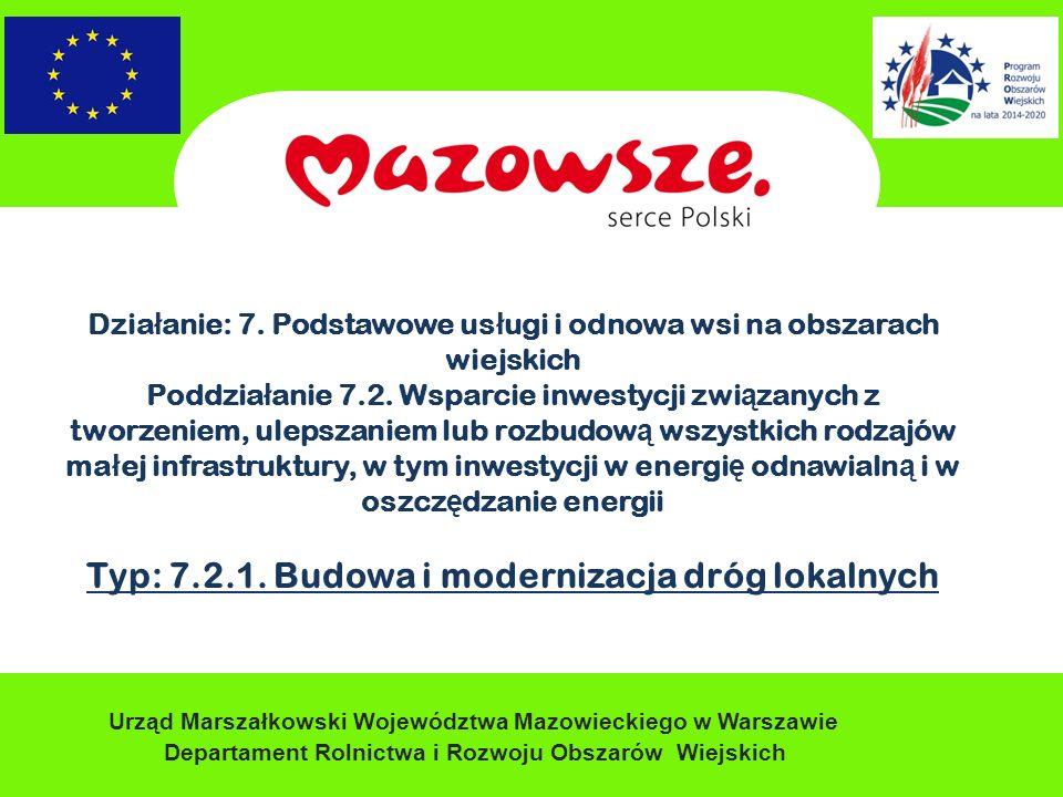 Urząd Marszałkowski Województwa Mazowieckiego w Warszawie Departament Rolnictwa i Rozwoju Obszarów Wiejskich Dzia ł anie: 7.