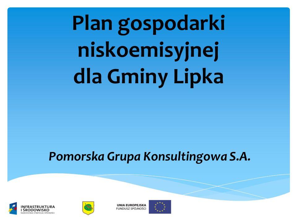 Plan gospodarki niskoemisyjnej dla Gminy Lipka Pomorska Grupa Konsultingowa S.A.