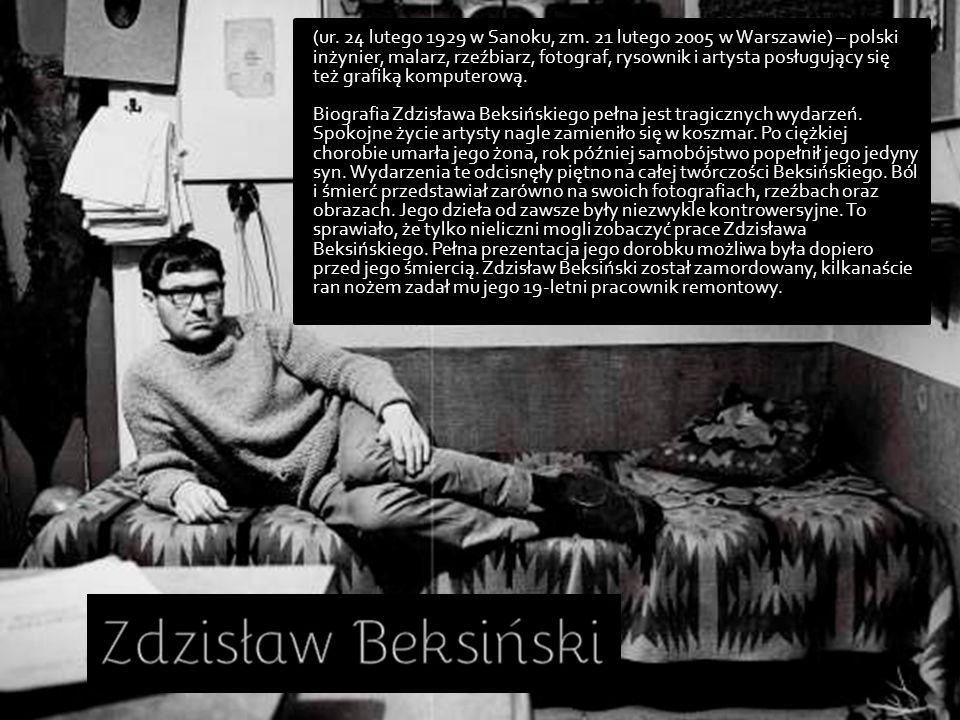 (ur. 24 lutego 1929 w Sanoku, zm. 21 lutego 2005 w Warszawie) – polski inżynier, malarz, rzeźbiarz, fotograf, rysownik i artysta posługujący się też g
