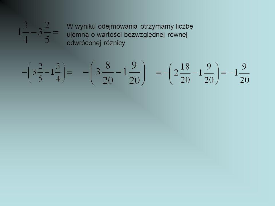 W wyniku odejmowania otrzymamy liczbę ujemną o wartości bezwzględnej równej odwróconej różnicy