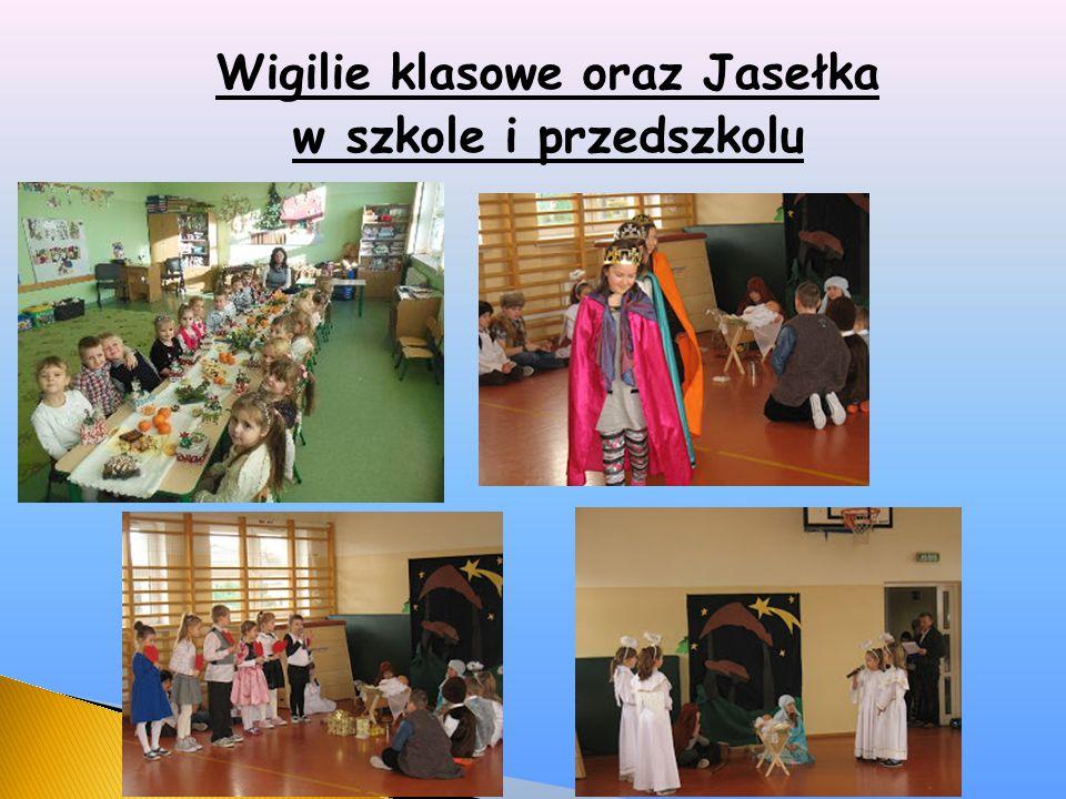 Wigilie klasowe oraz Jasełka w szkole i przedszkolu