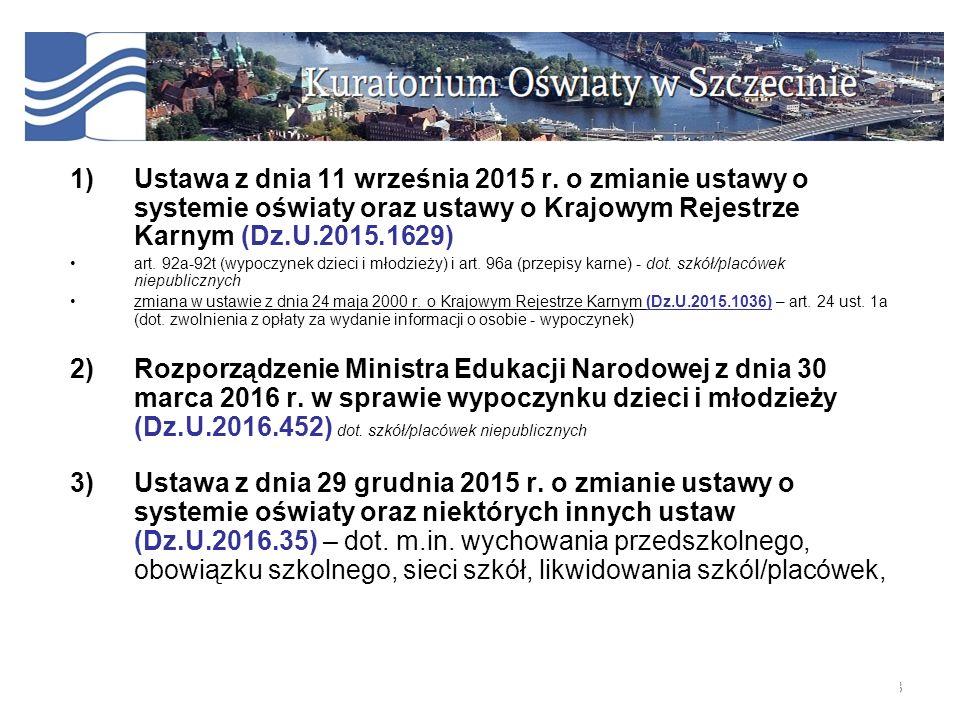 4) Rozporządzenie Ministra Edukacji narodowej z dnia 2 listopada 2015 r.