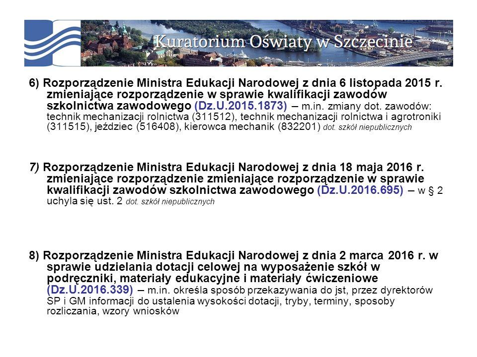 6) Rozporządzenie Ministra Edukacji Narodowej z dnia 6 listopada 2015 r.