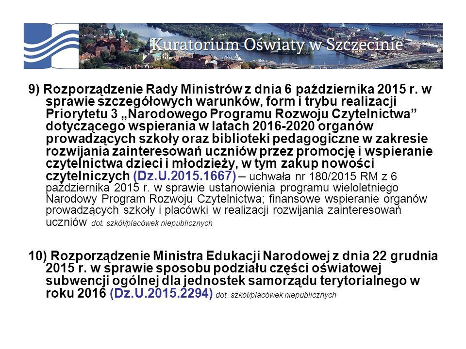 9) Rozporządzenie Rady Ministrów z dnia 6 października 2015 r.