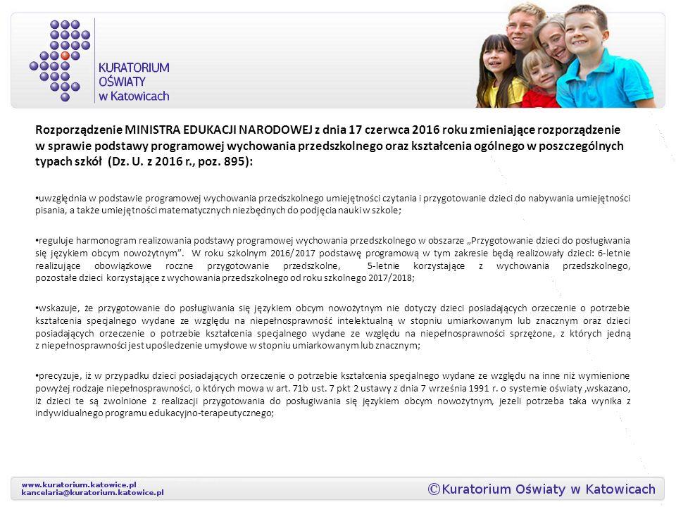Rozporządzenie MINISTRA EDUKACJI NARODOWEJ z dnia 17 czerwca 2016 roku zmieniające rozporządzenie w sprawie podstawy programowej wychowania przedszkolnego oraz kształcenia ogólnego w poszczególnych typach szkół (Dz.