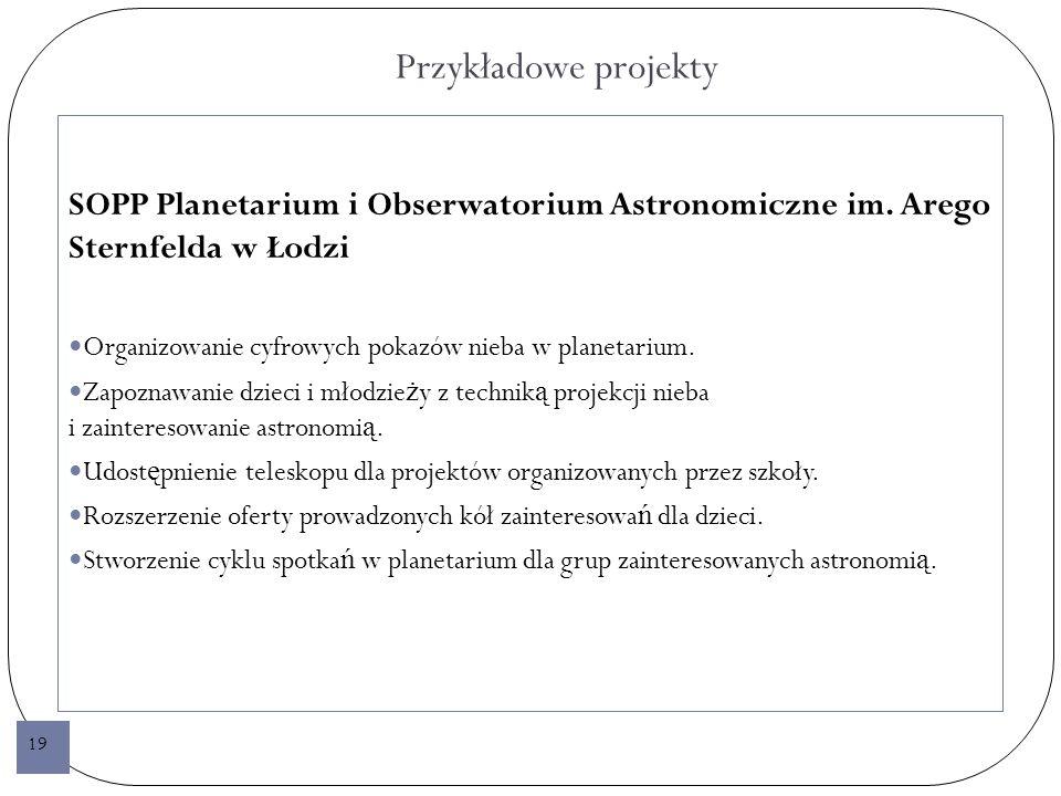 Przykładowe projekty SOPP Planetarium i Obserwatorium Astronomiczne im.