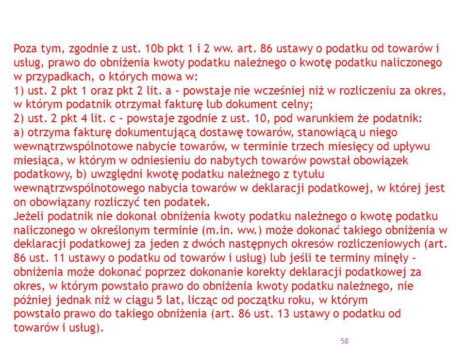 58 Poza tym, zgodnie z ust.10b pkt 1 i 2 ww. art.