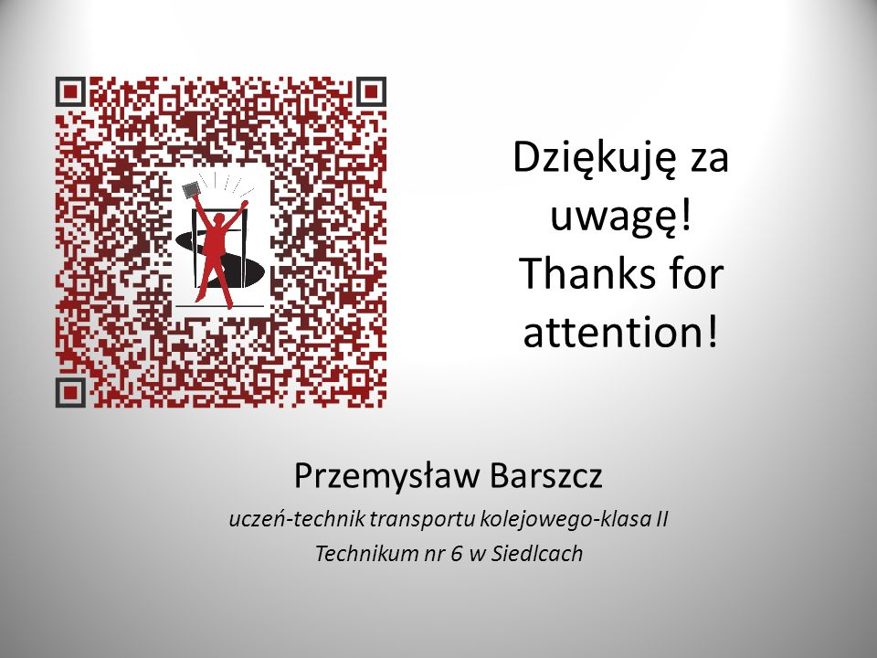 Dziękuję za uwagę. Thanks for attention.