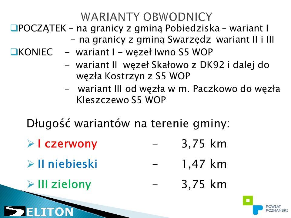  POCZĄTEK – na granicy z gminą Pobiedziska – wariant I - na granicy z gminą Swarzędz wariant II i III  KONIEC - wariant I - węzeł Iwno S5 WOP - wariant II węzeł Skałowo z DK92 i dalej do węzła Kostrzyn z S5 WOP – wariant III od węzła w m.
