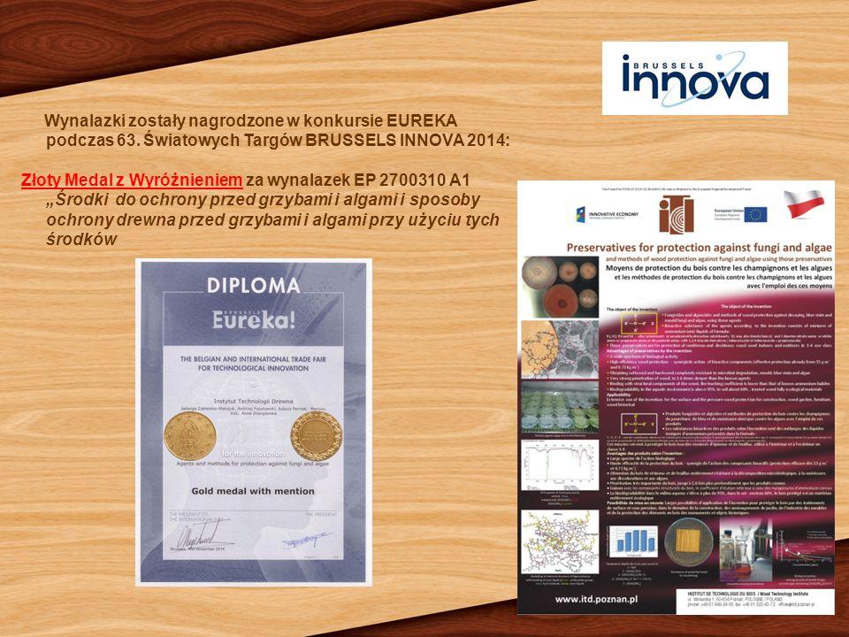 Wynalazki zostały nagrodzone w konkursie EUREKA podczas 63. Światowych Targów BRUSSELS INNOVA 2014: Złoty Medal z Wyróżnieniem za wynalazek EP 2700310