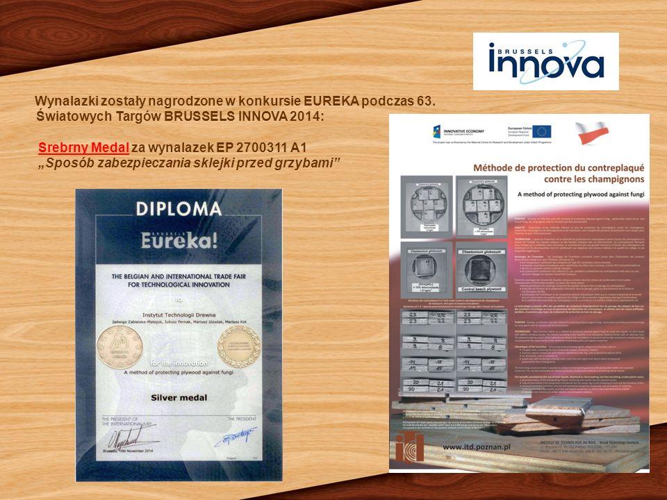 """Wynalazki zostały nagrodzone w konkursie EUREKA podczas 63. Światowych Targów BRUSSELS INNOVA 2014: Srebrny Medal za wynalazek EP 2700311 A1 """"Sposób z"""