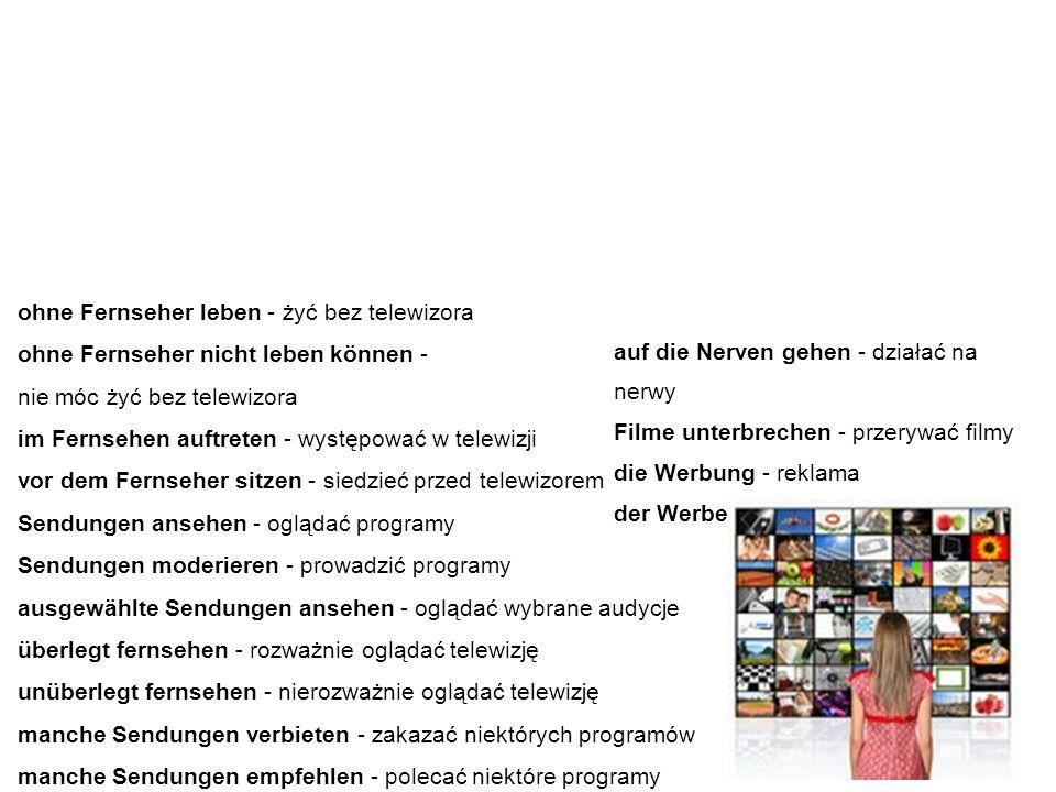 """Nützliche Vokabeln und Ausdrücke przydatne słówka i wyrażenia Poniżej znajdują się kolejne przydatne zwroty i wyrażenia związane z tematem """"Fernsehen - telewizja."""