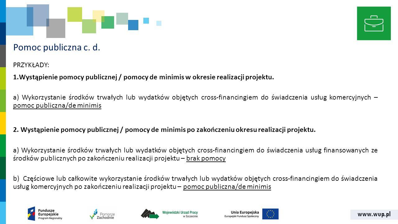 www.wup.pl Pomoc publiczna c. d.