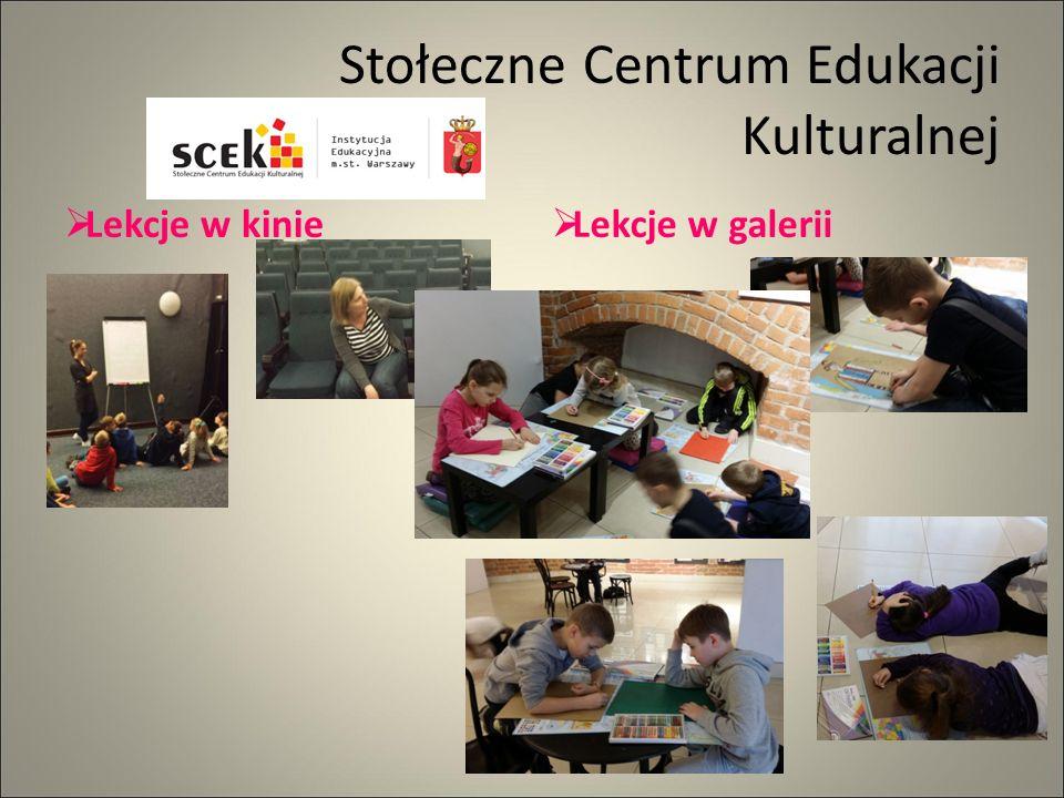 Stołeczne Centrum Edukacji Kulturalnej  Lekcje w kinie  Lekcje w galerii