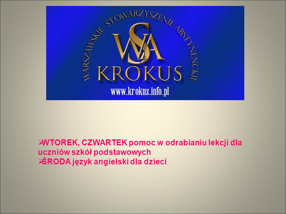  WTOREK, CZWARTEK pomoc w odrabianiu lekcji dla uczniów szkół podstawowych  ŚRODA język angielski dla dzieci