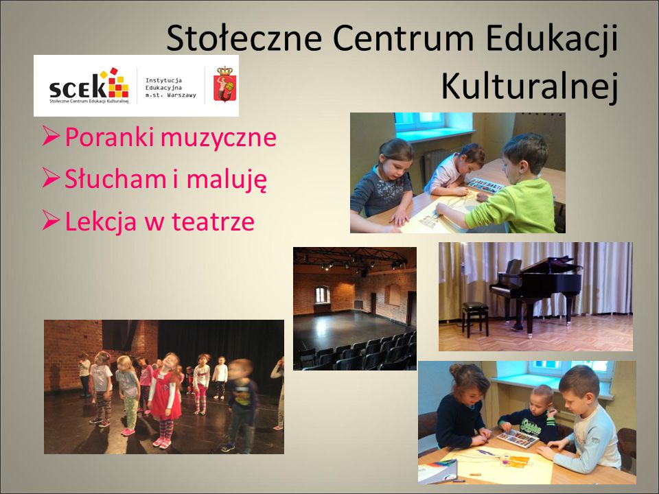 Stołeczne Centrum Edukacji Kulturalnej  Poranki muzyczne  Słucham i maluję  Lekcja w teatrze