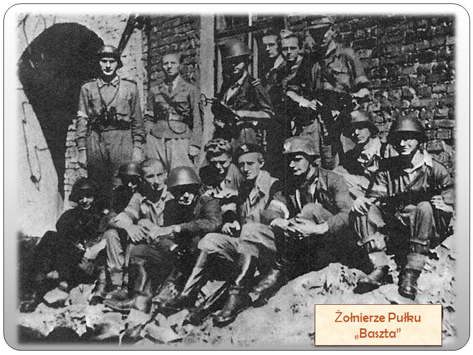 "Ż ołnierze Pułku ""Baszta"""