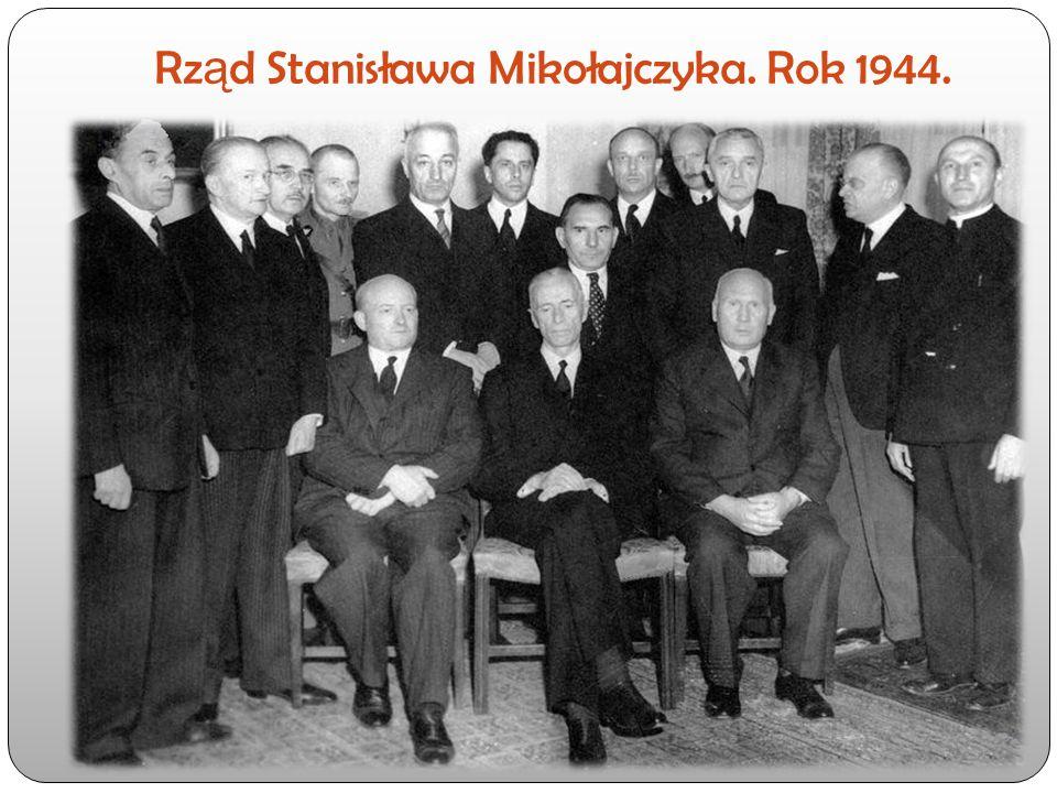 Rz ą d Stanisława Mikołajczyka. Rok 1944.