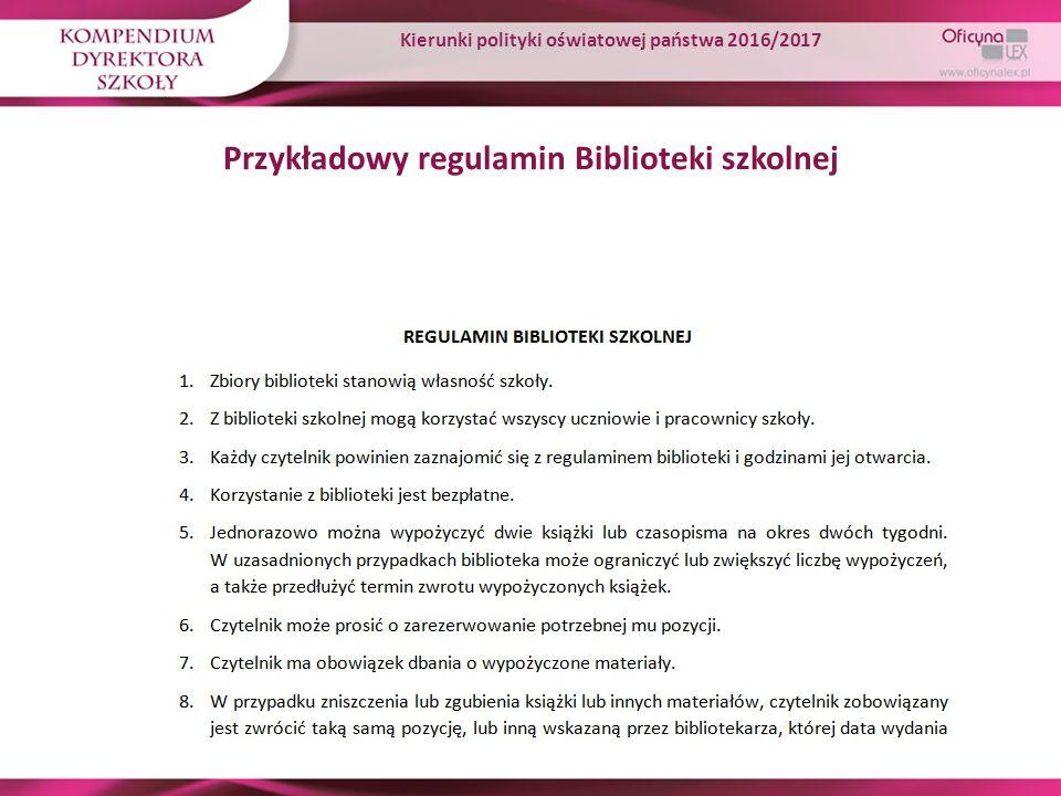 Przykładowy regulamin Biblioteki szkolnej Kierunki polityki oświatowej państwa 2016/2017