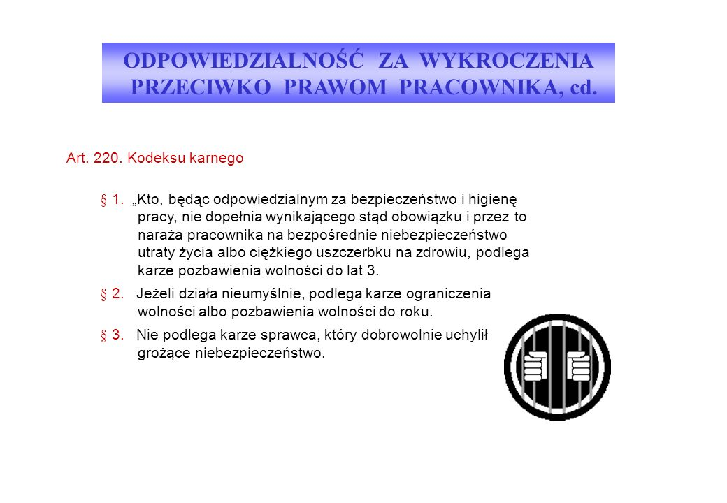 Art. 220. Kodeksu karnego § 1.