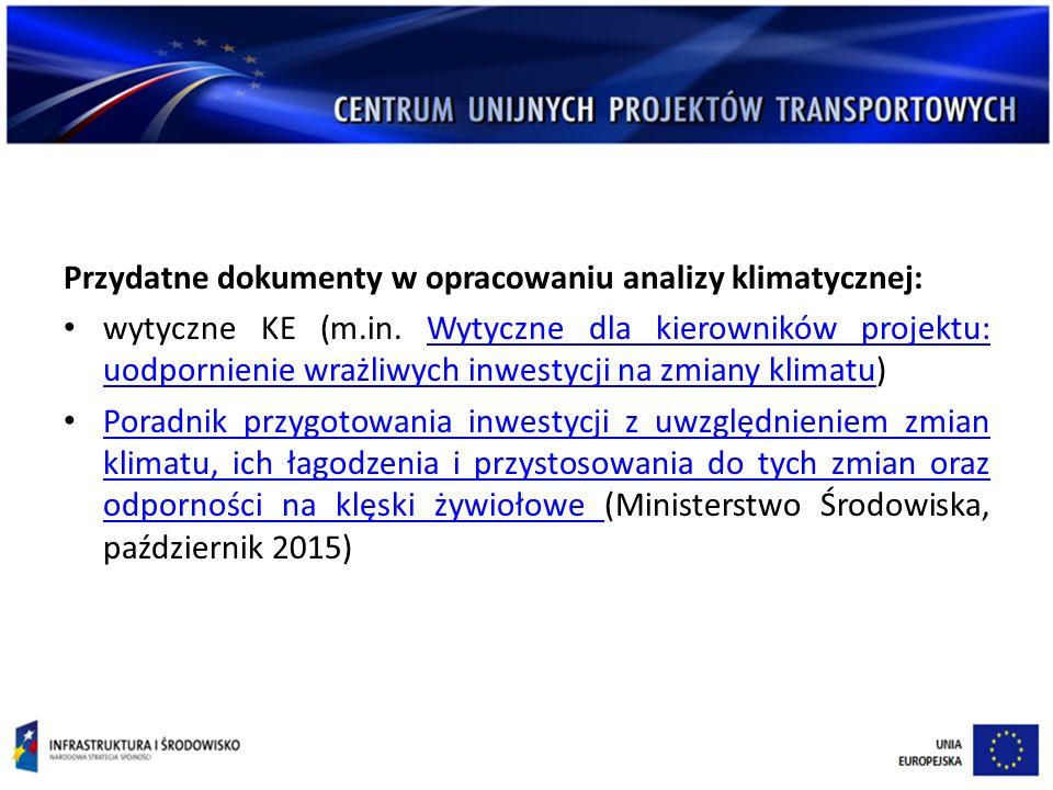 Przydatne dokumenty w opracowaniu analizy klimatycznej: wytyczne KE (m.in.