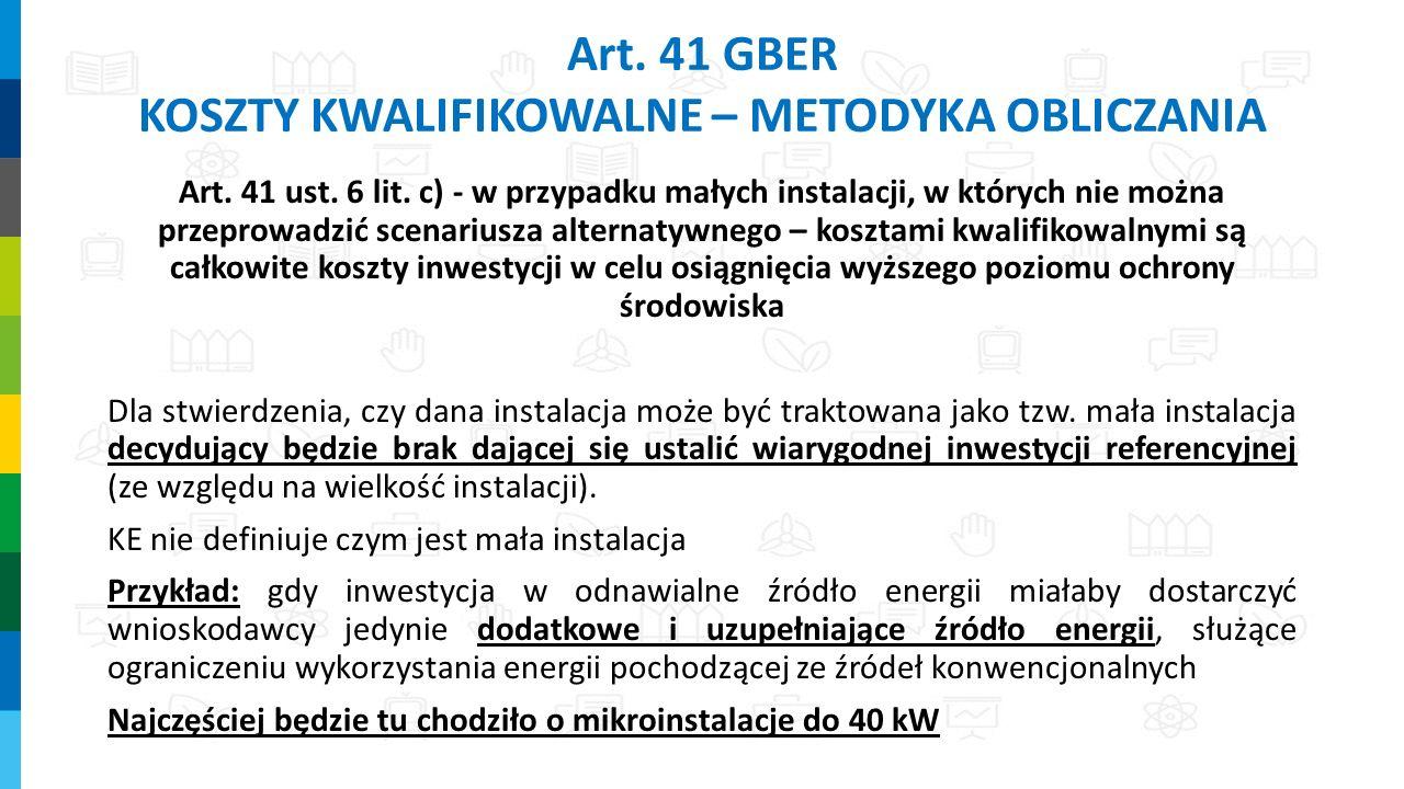 Art.41 GBER KOSZTY KWALIFIKOWALNE – METODYKA OBLICZANIA Art.