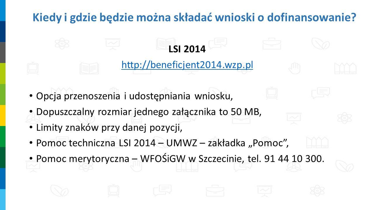 Kiedy i gdzie będzie można składać wnioski o dofinansowanie? LSI 2014 http://beneficjent2014.wzp.pl Opcja przenoszenia i udostępniania wniosku, Dopusz