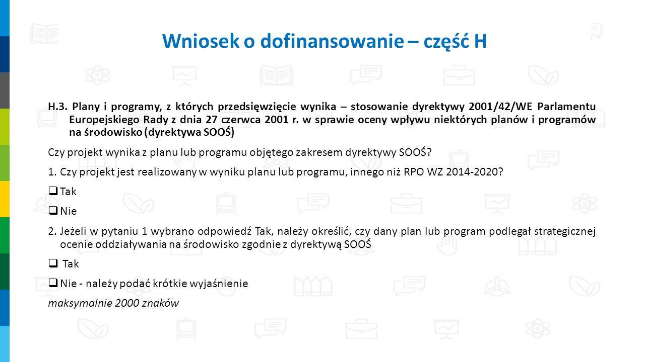 H.3. Plany i programy, z których przedsięwzięcie wynika – stosowanie dyrektywy 2001/42/WE Parlamentu Europejskiego Rady z dnia 27 czerwca 2001 r. w sp