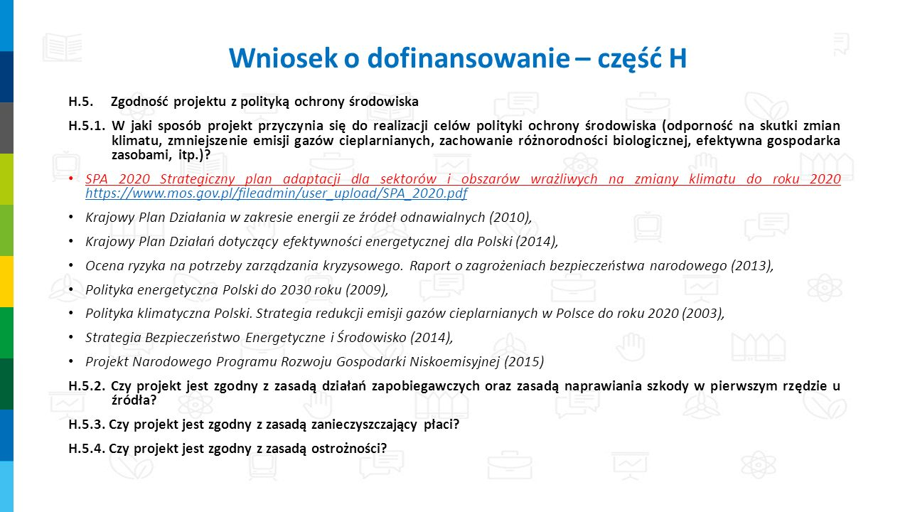 H.5.Zgodność projektu z polityką ochrony środowiska H.5.1.