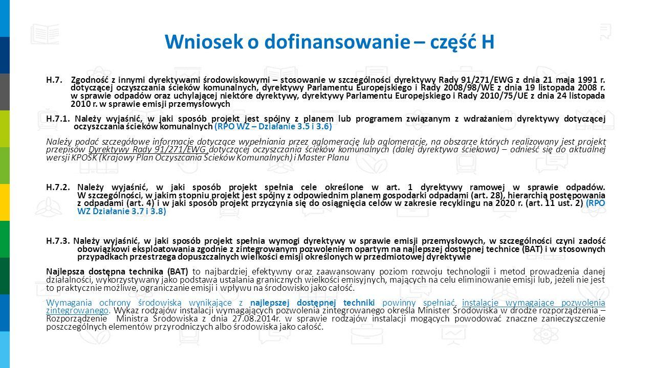 H.7. Zgodność z innymi dyrektywami środowiskowymi – stosowanie w szczególności dyrektywy Rady 91/271/EWG z dnia 21 maja 1991 r. dotyczącej oczyszczani