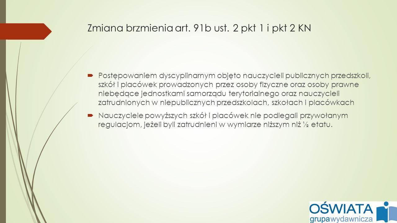Zmiana brzmienia art.91b ust.