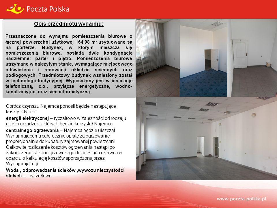 Opis przedmiotu wynajmu: Przeznaczone do wynajmu pomieszczenia biurowe o łącznej powierzchni użytkowej 164,98 m 2 usytuowane są na parterze.