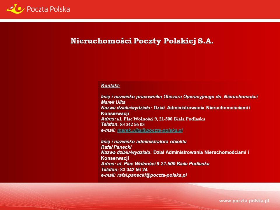 Nieruchomości Poczty Polskiej S.A. Kontakt: Imię i nazwisko pracownika Obszaru Operacyjnego ds.