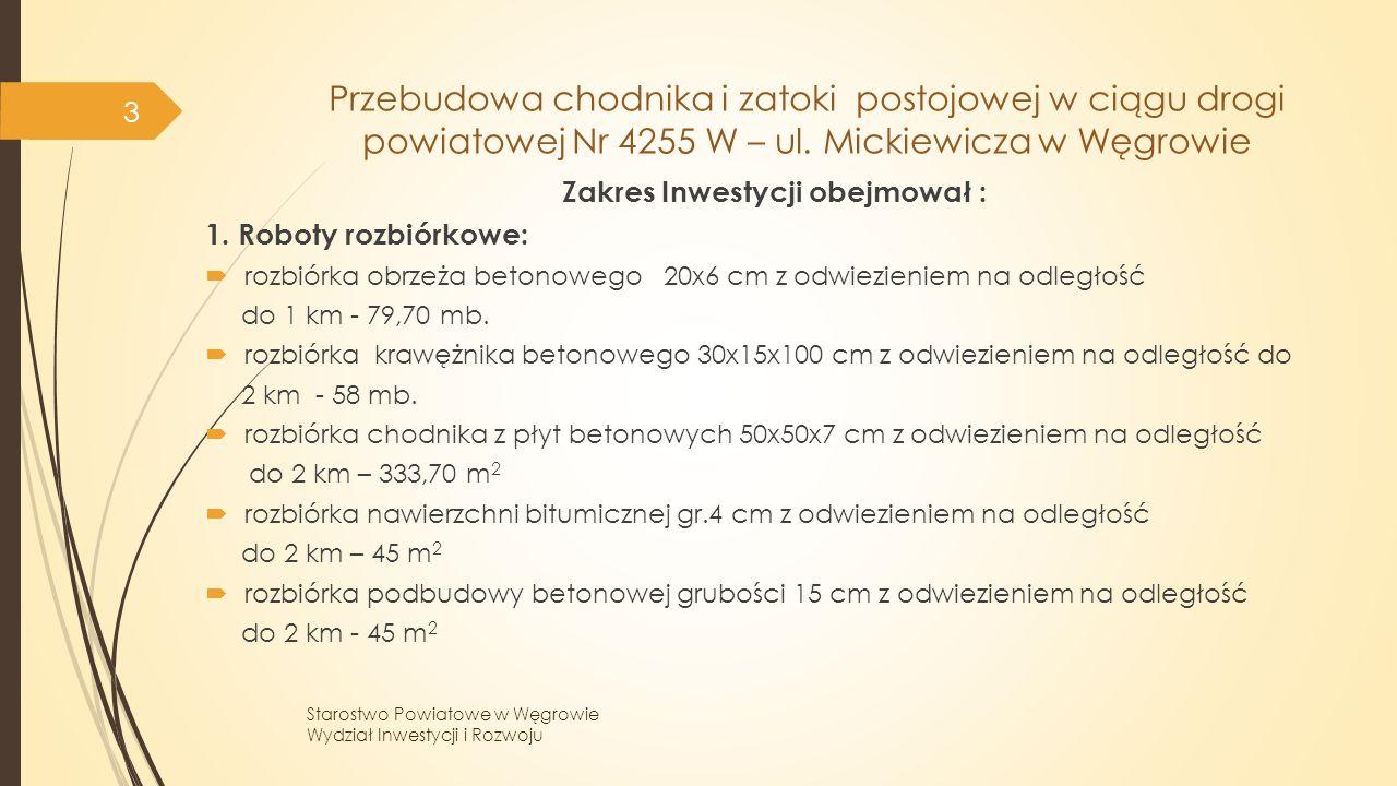 Przebudowa chodnika i zatoki postojowej w ciągu drogi powiatowej Nr 4255 W – ul.