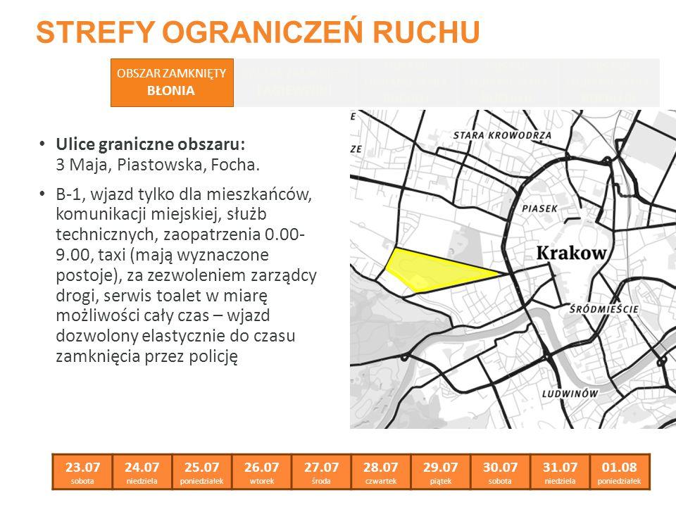 STREFY OGRANICZEŃ RUCHU Ulice graniczne obszaru: 3 Maja, Piastowska, Focha.