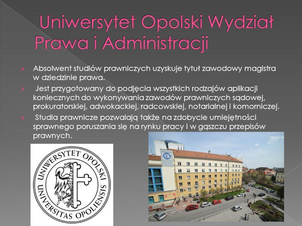  Absolwent studiów prawniczych uzyskuje tytuł zawodowy magistra w dziedzinie prawa.