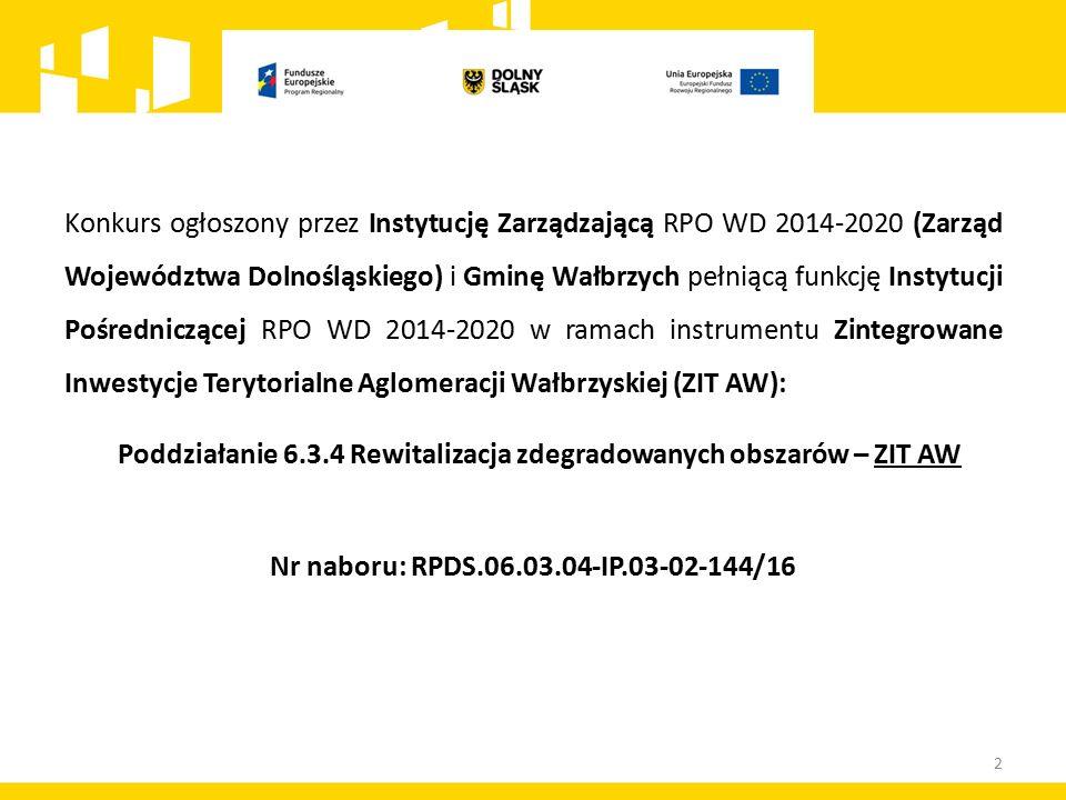 Kryterium 3: Wpływ projektu na realizację Strategii ZIT AW – c.d.