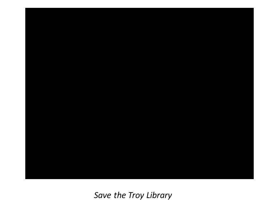 Save the Troy Library