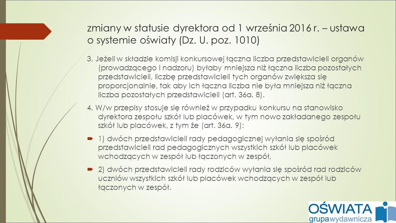 zmiany w statusie dyrektora od 1 września 2016 r. – ustawa o systemie oświaty (Dz.