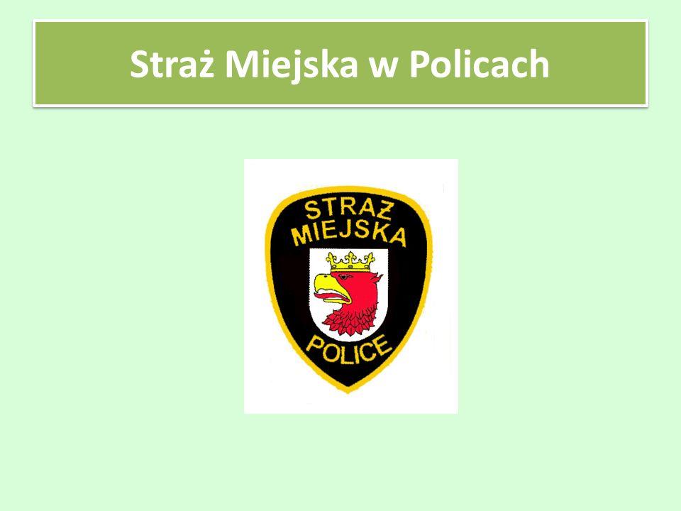 Straż Miejska w Policach rozpoczęła działalność 1 lutego 1992 r.