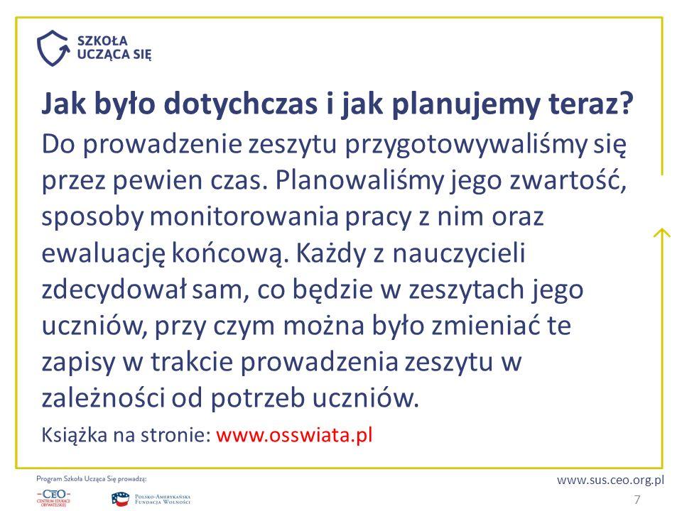 www.sus.ceo.org.pl Jak było dotychczas i jak planujemy teraz.