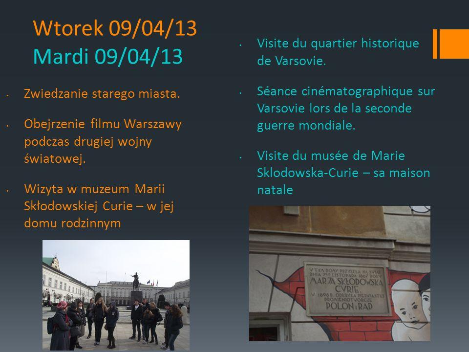 Wtorek 09/04/13 Mardi 09/04/13 Zwiedzanie starego miasta.