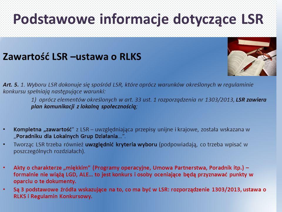 Podstawowe informacje dotyczące LSR Zawartość LSR –ustawa o RLKS Art.